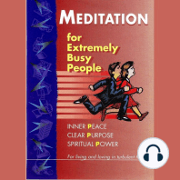 Meditation for Extremely Busy People, Part 3