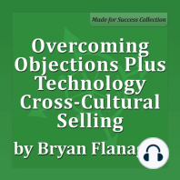 Overcoming Objections Plus Technology Cross-Cultural Selling