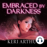 Embraced by Darkness