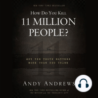 How Do You Kill Eleven Million People?