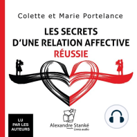 Les secrets d'une relation affective réussie / The secrets of successful emotional relationship