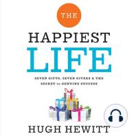 The Happiest Life