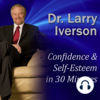 Confidence & Self-Esteem in 30 Minutes