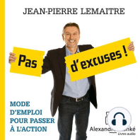 Pas d'excuses ! / No Excuses