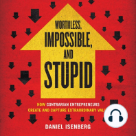 Worthless, Impossible, and Stupid