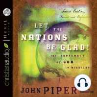 Let the Nations Be Glad: The Supremacy of God in Missions: Second Edition, Revised and Expanded