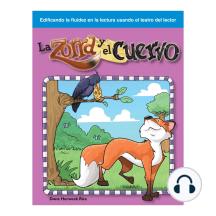 La zorra y el cuervo / The Fox and the Crow