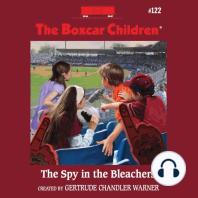 The Spy in the Bleachers