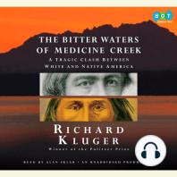 The Bitter Waters of Medicine Creek