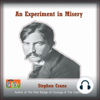 An Experiment in Misery: A Stephen Crane Story