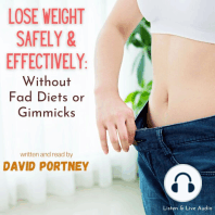 Lose Weight Safely & Effectively - Without Fad Diets or Gimmicks