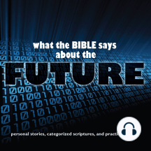 What the Bible Says About The Future