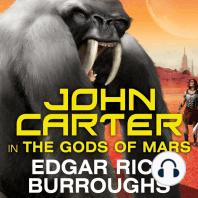 John Carter in The Gods of Mars
