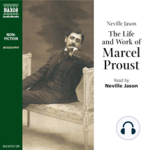 The Life & Work of Marcel Proust