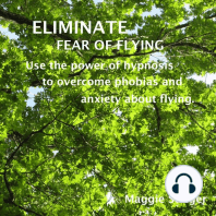 Eliminate Fear of Flying