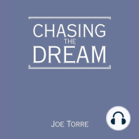 Chasing the Dream