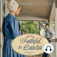 Faithful to Laura