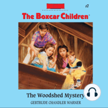 The Woodshed Mystery: The Boxcar Children Mysteries, Book 7