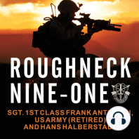 Roughneck Nine-One: The Extraordinary Story of a Special Forces A-Team at War