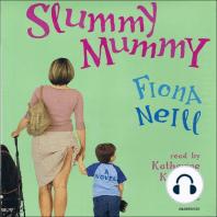 Slummy Mummy