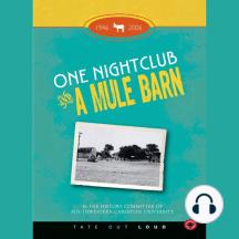 One Nightclub and a Mule Barn