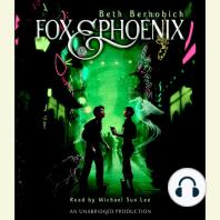 Fox and Phoenix