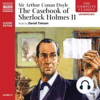 The Casebook of Sherlock Holmes – Volume II