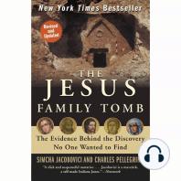 The Jesus Family Tomb