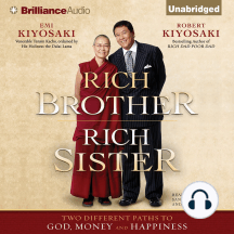 Rich Brother, Rich Sister: Two Different Paths to God, Money and Happiness