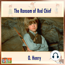 The Ransom of Red Chief: An O. Henry Story
