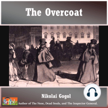The Overcoat: A Nikolai Gogol Story