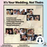 It's Your Wedding Not Theirs