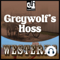 Greywolf's Hoss