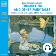 Thumbelina and other Fairy Tales