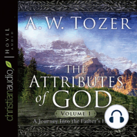 The Attributes of God: A Journey Into the Father's Heart