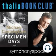 Specimen Days with author Michael Cunningham