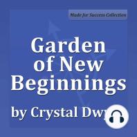 Garden of New Beginnings