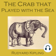 The Crab that Played with the Sea: Just So Stories