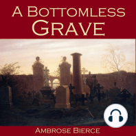 A Bottomless Grave