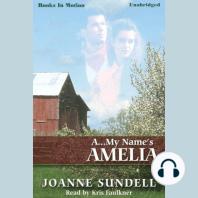 A..My Name's Amelia