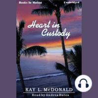 Heart In Custody