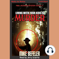 Living With Your Kids Is Murder
