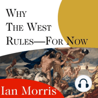 Why the West Rules---for Now