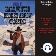 Hard Winter At Broken Arrow Crossing