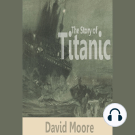 The Story of Titanic