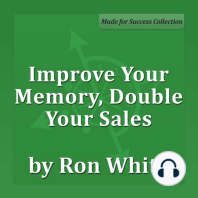 Improve Your Memory, Double Your Sales