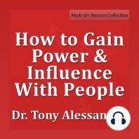 How to Gain Power & Influence with People