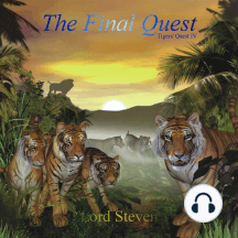 The Final Quest: Tigers' Quest IV