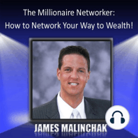 The Millionaire Networker: How to Network Your Way to Wealth!