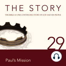 Story, NIV, The: Chapter 29 - Paul's Mission: The Bible as One Continuing Story of God and His People